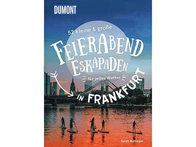 DuMont-Eskapaden-Feierabend_Frankfurt.jpg